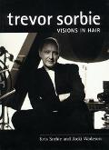 Trevor Sorbie Visions in Hair Hairdressing Training Board