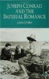 Joseph Conrad and the Imperial Romance