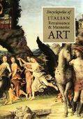 Encyclopedia of Italian Renaissance & Mannerist Art