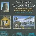 Searching for Sugar Mills An Architectural Guide to the Eastern Carribean