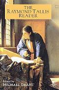 Raymond Tallis Reader
