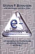 E-Roadmapping Digital Strategizing for the New Economy