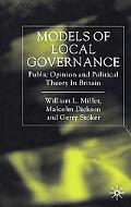 Models of Local Governance Public Opinion and Political Theory in Britain