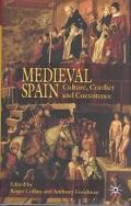 Medieval Spain Culture, Conflict, and Coexistence  Studies in Honour of Angus Mackay