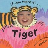 If You Were a Tiger