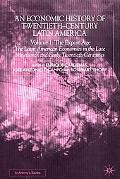 Economic History of Twentieth-Century Latin America The Export Age  The Latin American Econo...