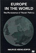 Europe in the World The Persistence of Power Politics