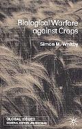 Biological Warfare Against Crops