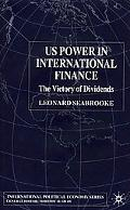 Us Power in International Finance The Victory of Dividends