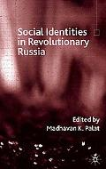 Social Identities in Revolutionary Russia