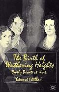 Birth of Wuthering Heights Emily Bronte at Work