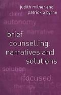 Brief Counselling Narratives and Solutions