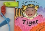 If You Were a Tiger (Buggy Buddies)