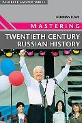 Mastering Twentieth-Century Russian History