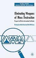 Eliminating Weapons of Mass Destruction Prospects for Effective International Verification