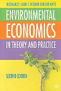 Environmental Economics In Theory & Practice
