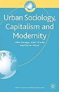 Urban Sociology, Capitalism and Modernity