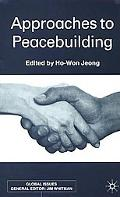 Approaches to Peacebuilding