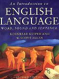 Introduction to English Language Word, Sound, and Sentence