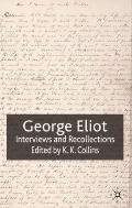 George Eliot : Interviews and Recollections
