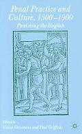 Penal Practice and Culture, 1500-1900 Punishing the English