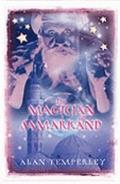 Magician of Samarkand