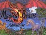 Magical Beasts: A Pop-up Adventure