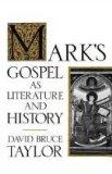 Mark's Gospel as Literature and History