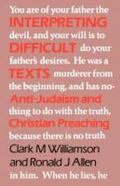 Interpreting Difficult Texts: Anti-Judaism and Christian Preaching - Clark M. Williamson - P...