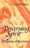 Discerning Spirit: A Theology of Revelation
