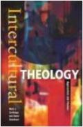 Intercultural Theology:Approaches And Themes
