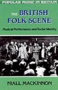 British Folk Scene Musical Performance and Social Identity