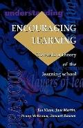 Encouraging Learning Towards a Theory of the Learning School