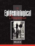 Epidemiological Imagination A Reader