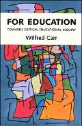 For Education Towards Critical Educational Inquiry