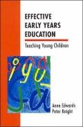 Effective Early Years Education Teaching Young Children