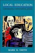 Local Education Community, Conversation, Praxis