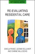 Re-Evaluating Residential Care
