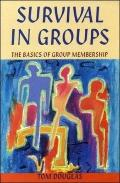 Survival in Groups The Basics of Group Membership