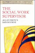 Social Work Supervisor Supervision in Community, Day Care, and Residential Settings