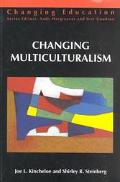Changing Multiculturalism New Times, New Curriculum