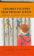 Children Excluded from Primary School: Debates, Evidence, Responses