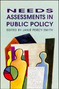 Needs Assessments in Public Policy