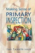 Making Sense of Primary Inspection