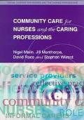 Community Care for Nurses and the Caring Professions
