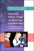 Supporting Science, Design and Technology in the Early Years