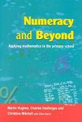 Numeracy and Beyond Applying Mathematics in the Primary School