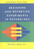 Designing and Reporting Experiments in Pyschology