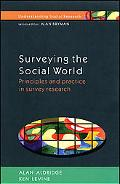 Surveying the Social World Principles and Practice in Survey Research