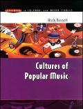 Cultures of Popular Music